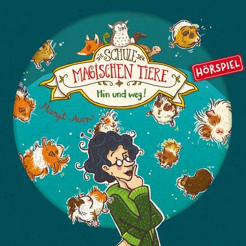 10: Hin und weg! von Die Schule der magischen Tiere