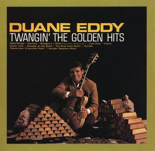 Twangin' The Golden Hits von Duane Eddy