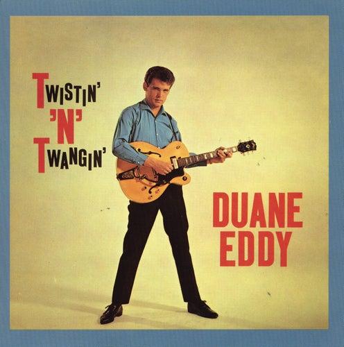 Twistin' 'N' Twangin' (With Bonus Tracks) von Duane Eddy
