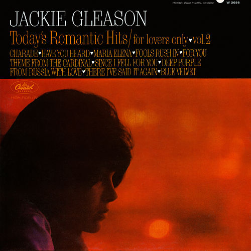 Today's Romantic Hits/For Lovers Only (Vol. 2) by Jackie Gleason