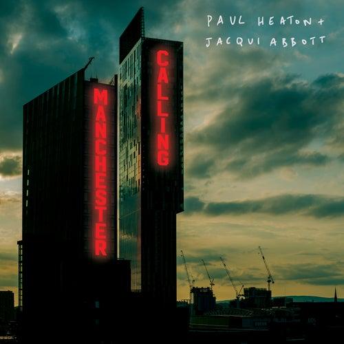Manchester Calling von Paul Heaton
