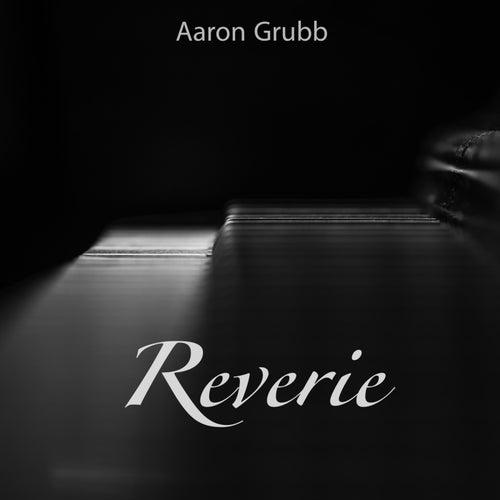 Reverie de Aaron Grubb