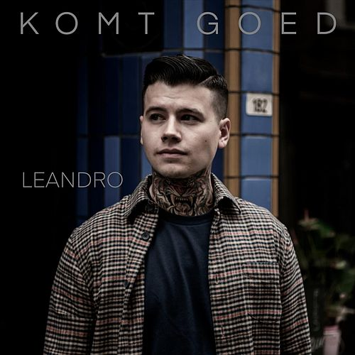 Komt Goed by Leandro