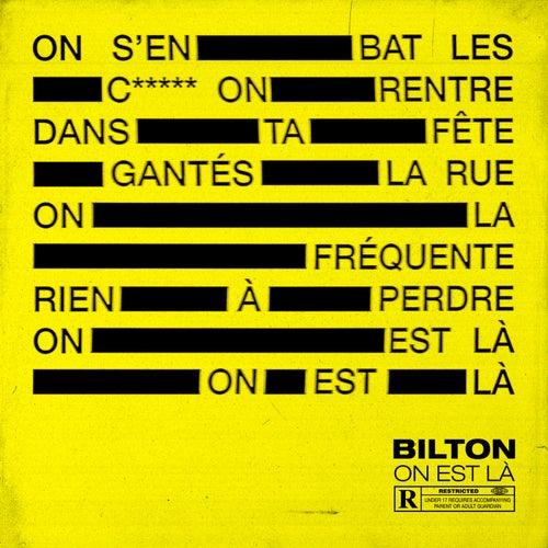 On est là de Bilton