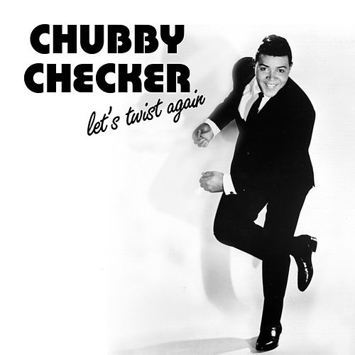 Let's Twist Again de Chubby Checker