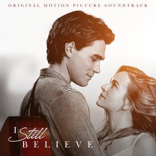 I Still Believe (Original Motion Picture Soundtrack) de Various Artists