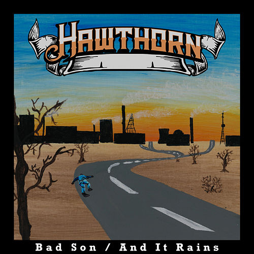 Bad Son / And It Rains de Hawthorn