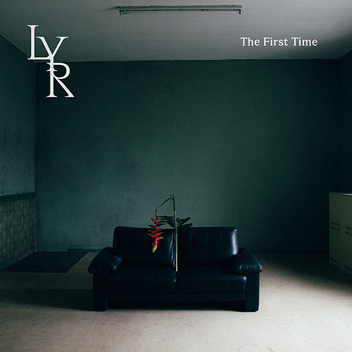 The First Time by Lyr