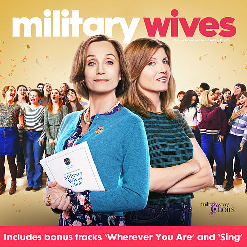 Military Wives (Original Motion Picture Soundtrack) de Military Wives Choirs
