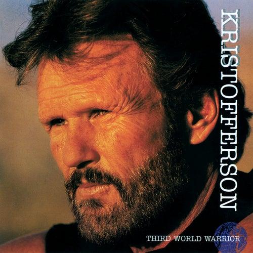 Third World Warrior by Kris Kristofferson