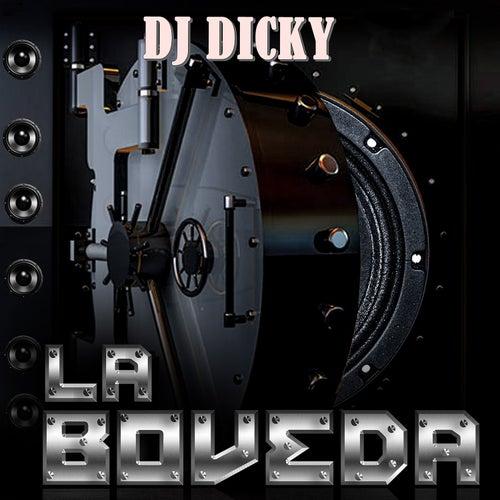 La Boveda de DJ Dicky