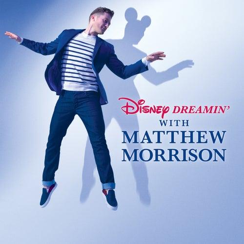 Disney Dreamin' with Matthew Morrison von Matthew Morrison