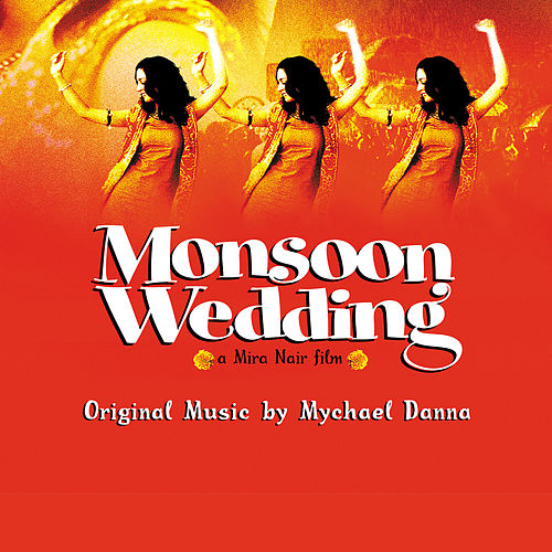 Monsoon Wedding de Mychael Danna