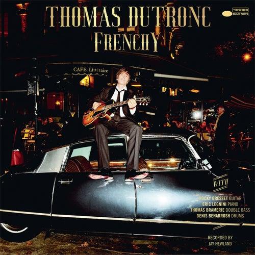 Plus je t'embrasse by Thomas Dutronc