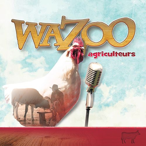 Agriculteurs by Wazoo