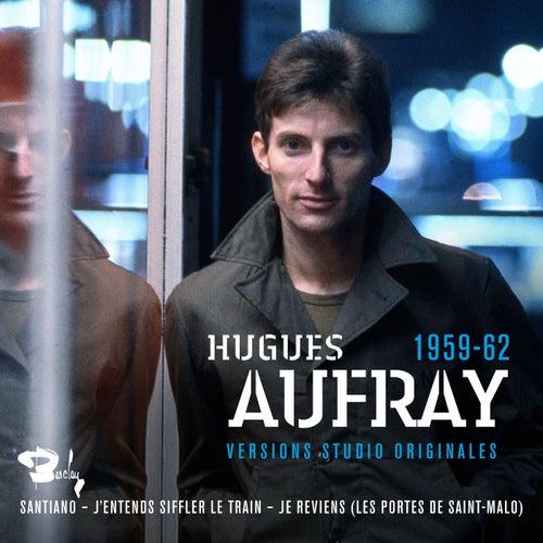 Versions studio originales 1959-62 de Hugues Aufray
