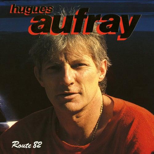 Route 82 (Live) de Hugues Aufray