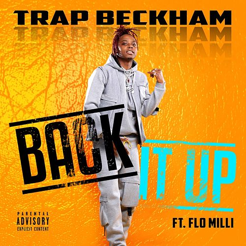 Back It Up (feat. Flo Milli) de Trap Beckham