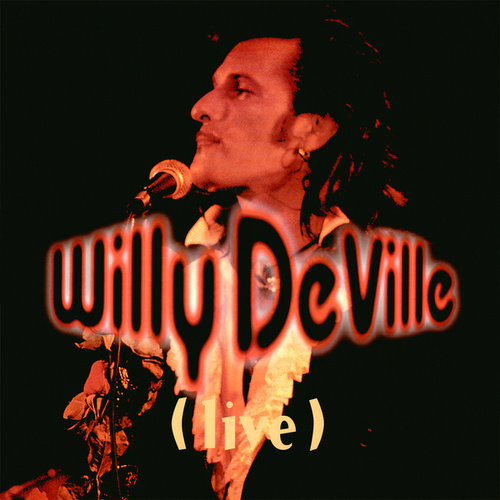 Live from the Bottom Line to the Olympia Theatre - 1993 by Willy DeVille