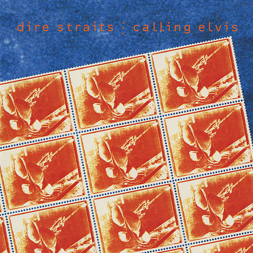 Calling Elvis by Dire Straits