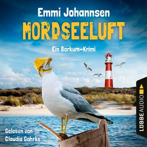 Mordseeluft - Ein Borkum-Krimi (Gekürzt) von Emmi Johannsen