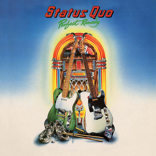 Perfect Remedy (Deluxe Edition) de Status Quo