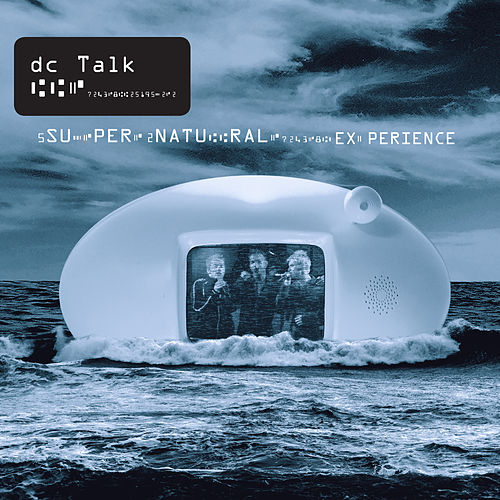 The Supernatural Experience (Live) by DC Talk