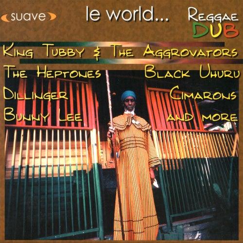 Le World… Reggae Dub by Various Artists