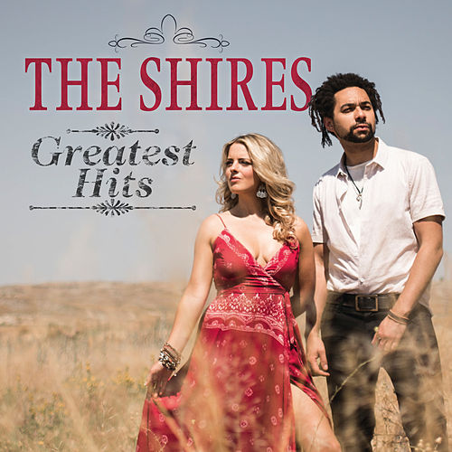 Greatest Hits by The Shires