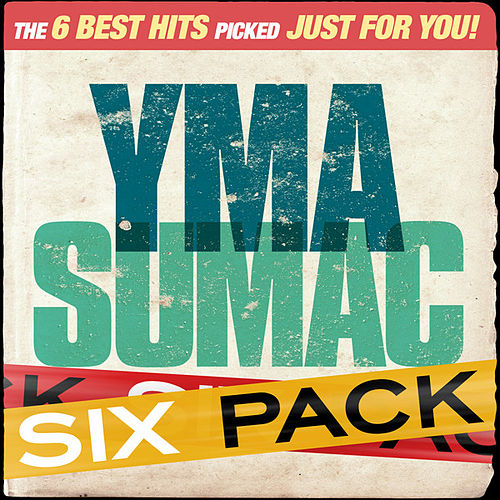Six Pack - Yma Sumac - EP by Yma Sumac