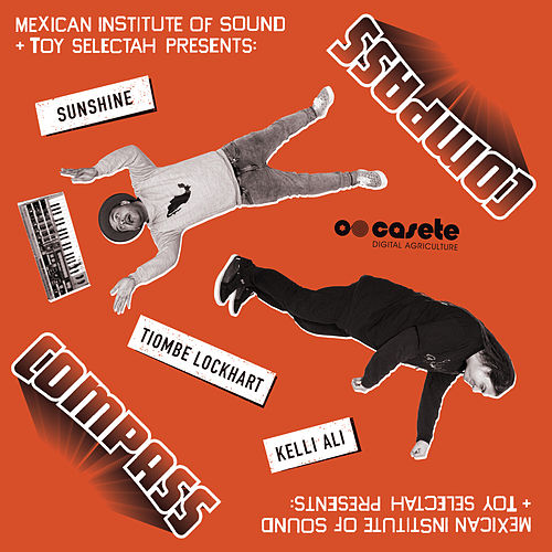 Sunshine von Compass: Mexican Institute of Sound
