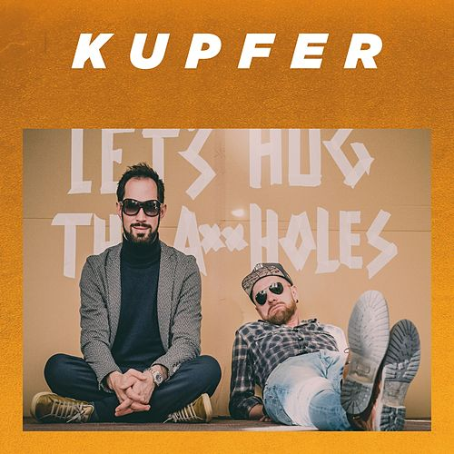 World Let's Hug the A**holes by Kupfer!