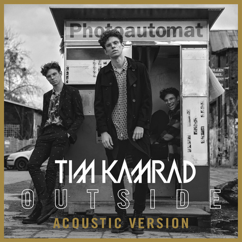 Outside (Acoustic) by Tim Kamrad