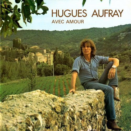 Avec amour de Hugues Aufray