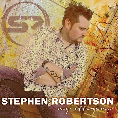My Offering by Stephen Roberston