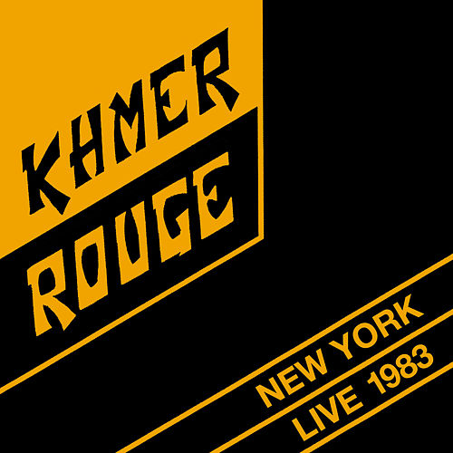 Live in New York 1983 de Khmer Rouge