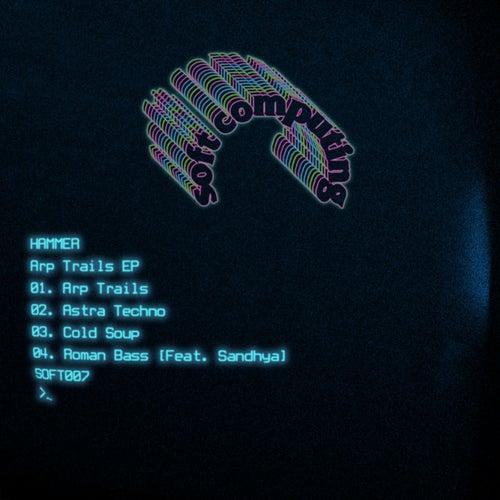 Arp Trails EP von Hammer