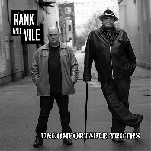 Rank n Vile: Uncomfortable Truths by Darren Frost