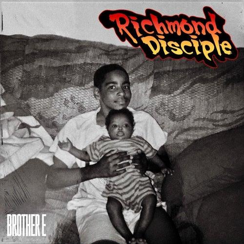 Richmond Disciple de Brother E