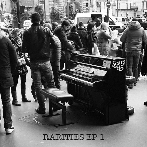 Rarities - EP 1 by Scars On 45