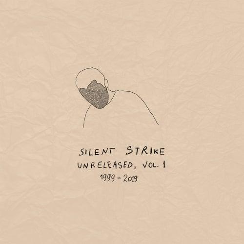 Unreleased, Vol. 1 by Silent Strike