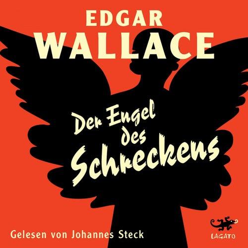 Der Engel des Schreckens von Edgar Wallace