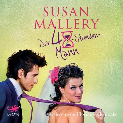 Der 48-Stunden-Mann von Susan Mallery