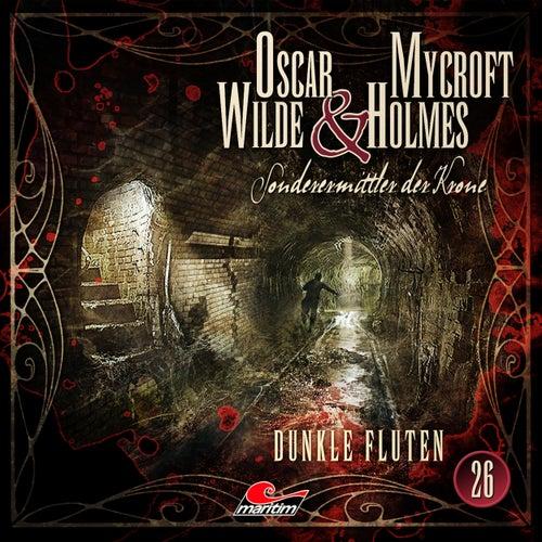 Sonderermittler der Krone, Folge 26: Dunkle Fluten von Oscar Wilde