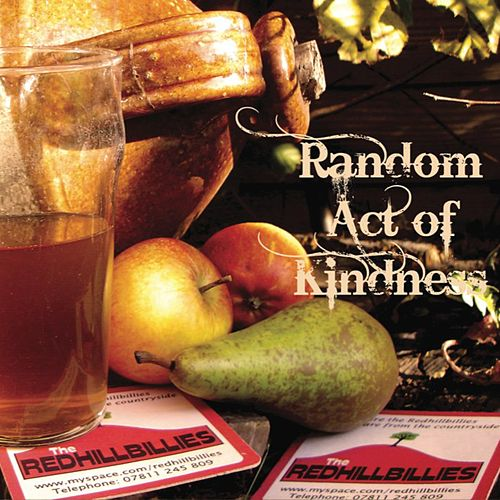 Random Act of Kindness von The Redhillbillies