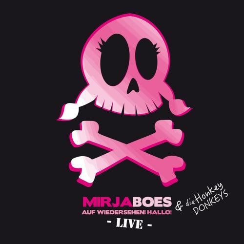 Auf Wiedersehen! Hallo! (Live) von Mirja Boes