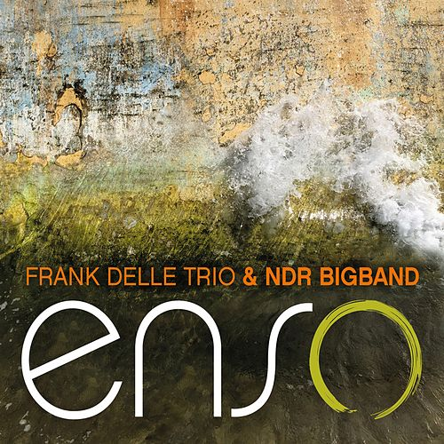 Enso by Frank Delle Trio
