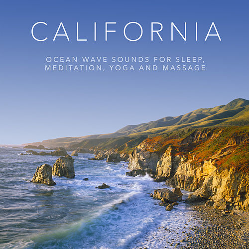 California: Ocean Wave Sounds for Sleep, Meditation, Yoga and Massage by Ocean Sounds (1)
