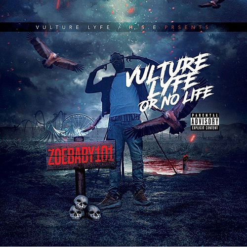 Vulture Lyfe or No Life by Zoebaby101