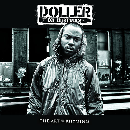 The Art Of Rhyming by Doller Da Dustman